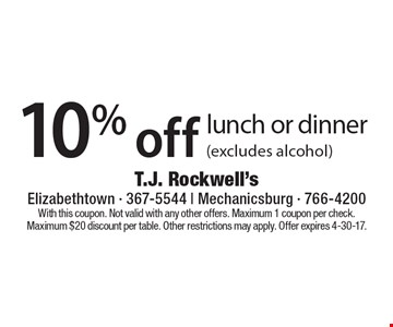 10% off lunch or dinner (excludes alcohol). With this coupon. Not valid with any other offers. Maximum 1 coupon per check. Maximum $20 discount per table. Other restrictions may apply. Offer expires 4-30-17.