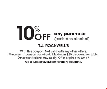 10% Off any purchase (excludes alcohol). With this coupon. Not valid with any other offers. Maximum 1 coupon per check. Maximum $20 discount per table. Other restrictions may apply. Offer expires 10-20-17. Go to LocalFlavor.com for more coupons.
