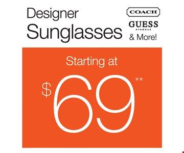 Designer sunglasses starting at $69