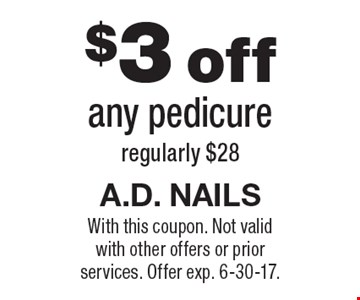 $3 off any pedicure regularly $28. With this coupon. Not valid with other offers or prior services. Offer exp. 6-30-17.