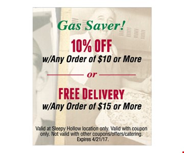 10% off w/any order of $10 or more OR Free Delivery w/any order of $15 or more