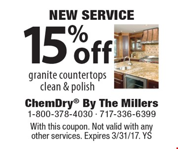 NEW SERVICE 15% off granite countertops clean & polish. With this coupon. Not valid with anyother services. Expires 3/31/17. YS