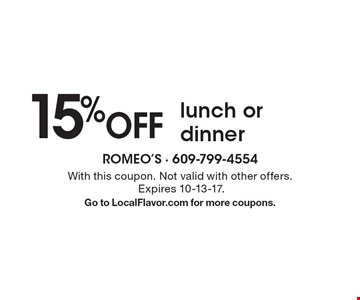 15% Off lunch or dinner. With this coupon. Not valid with other offers. Expires 10-13-17. Go to LocalFlavor.com for more coupons.