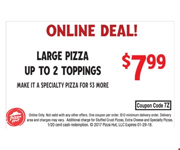 Online Deal $7.99 Large Pizza (Up To 2 Toppings)