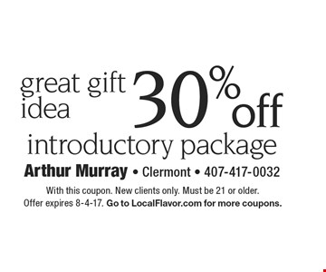 Great gift idea! 30% off introductory package. With this coupon. New clients only. Must be 21 or older. Offer expires 8-4-17. Go to LocalFlavor.com for more coupons.