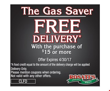 The Gas Saver. Free delivery* with the purchase of $15 or more. Offer expires 4/30/17. A food credit equal to the amount of the delivery charge will be applied. Delivery only. Please mention coupons when ordering. Not valid with any other offers. CLFD