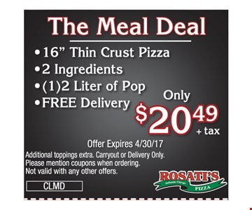 The Meal Deal $20.49 +tax. 16