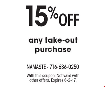 15% Off any take-out purchase. With this coupon. Not valid with other offers. Expires 6-2-17.