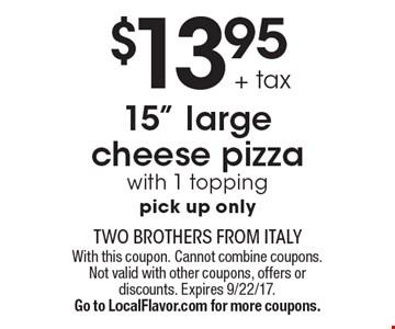 $13.95 + tax 15
