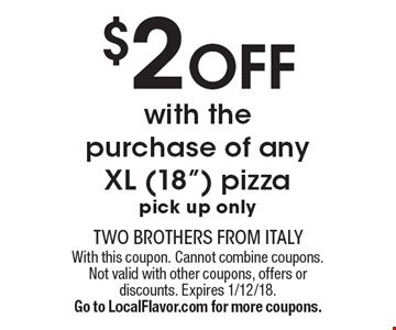 $2 OFF with the purchase of any XL (18