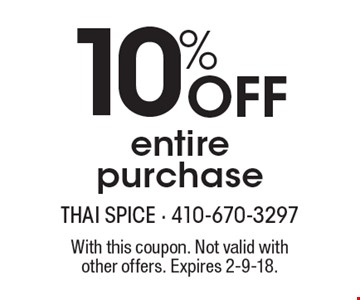 10% Off entire purchase. With this coupon. Not valid with other offers. Expires 2-9-18.