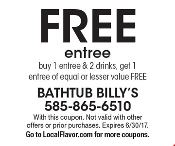 Free entree. Buy 1 entree & 2 drinks, get 1 entree of equal or lesser value FREE. With this coupon. Not valid with other offers or prior purchases. Expires 6/30/17. Go to LocalFlavor.com for more coupons.