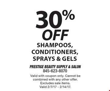30% off shampoos, conditioners, sprays & gels. Valid with coupon only. Cannot be combined with any other offer. Excludes sale items. Valid 2/7/17 - 2/14/17.
