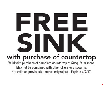 Free sink with purchase of countertop. Valid with purchase of complete countertop of 50sq. ft. or more. May not be combined with other offers or discounts. Not valid on previously contracted projects. Expires 4/7/17.