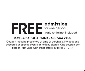 Free admission for one person skate rental not included. Coupon must be presented at time of purchase. No coupons accepted at special events or holiday skates. One coupon per person. Not valid with other offers. Expires 3-10-17.
