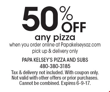 50% Off Any Pizza When You Order Online At Papakelseysaz.com. Pick up & delivery only. Tax & delivery not included. With coupon only. Not valid with other offers or prior purchases. Cannot be combined. Expires 6-9-17.
