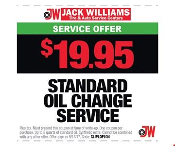 $19.95 standard Oil change Service