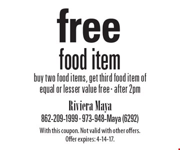 Free food item. Buy two food items, get third food item of equal or lesser value free . After 2pm. With this coupon. Not valid with other offers. Offer expires: 4-14-17.