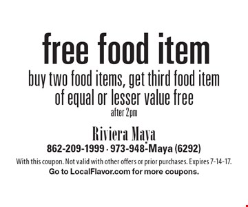 free food item buy two food items, get third food item of equal or lesser value freeafter 2pm. With this coupon. Not valid with other offers or prior purchases. Expires 7-14-17.Go to LocalFlavor.com for more coupons.