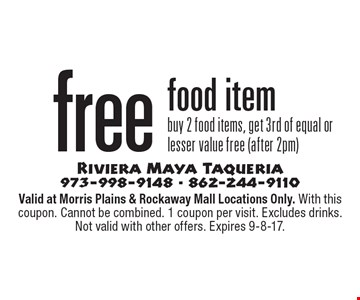 free food item. Buy 2 food items, get 3rd of equal or lesser value free (after 2pm). Valid at Morris Plains & Rockaway Mall Locations Only. With this coupon. Cannot be combined. 1 coupon per visit. Excludes drinks. Not valid with other offers. Expires 9-8-17.