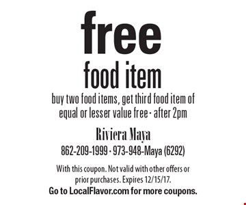 free food item - buy two food items, get third food item of equal or lesser value free - after 2pm. With this coupon. Not valid with other offers or prior purchases. Expires 12/15/17. Go to LocalFlavor.com for more coupons.