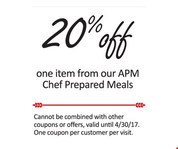 20% off one item from our APM chef prepared meals