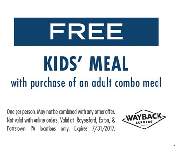 Free Kids' Meal With Purchase Of An Adult Combo Meal. One per person. May not be combined with any other offer. Not valid with online orders. 