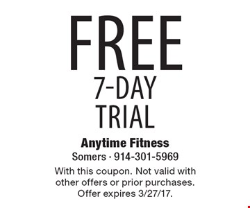 Free 7-Day trial. With this coupon. Not valid with other offers or prior purchases. Offer expires 3/27/17.