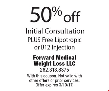 50% off Initial Consultation PLUS Free Lipotropic or B12 Injection. With this coupon. Not valid with other offers or prior services. Offer expires 3/10/17.