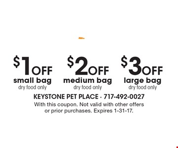 Verus Pet Foods. $3 OFF large bag dry food only. $2 OFF medium bag dry food only. $1 OFF small bag dry food only. With this coupon. Not valid with other offers or prior purchases. Expires 1-31-17.