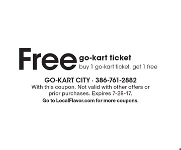 Free go-kart ticket. Buy 1 go-kart ticket, get 1 free. With this coupon. Not valid with other offers or prior purchases. Expires 7-28-17. Go to LocalFlavor.com for more coupons.