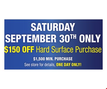 $150 Off Hard Surface Purchase