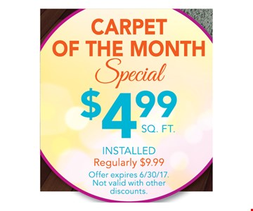 Carpet of the Month Special $4.99 sq. ft.