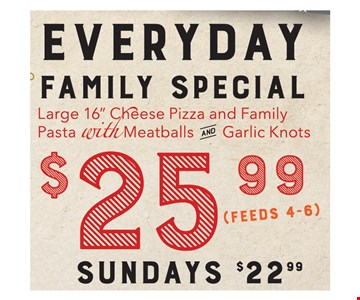 $25.99 everyday family special