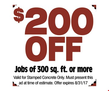 $200 off jobs of 300 sq. ft. or more