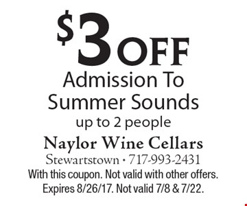 $3 Off Admission To Summer Sounds, up to 2 people. With this coupon. Not valid with other offers. Expires 8/26/17. Not valid 7/8 & 7/22.
