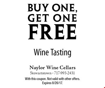 Buy one,Get one FREE Wine Tasting. With this coupon. Not valid with other offers. Expires 8/26/17.