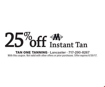 25% off Mystic Instant Tan . With this coupon. Not valid with other offers or prior purchases. Offer expires 6/30/17.