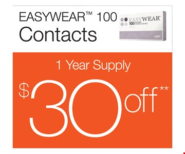 $30 Off Easywear™ 100 Contacts