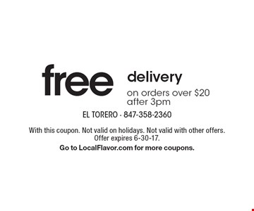 free delivery on orders over $20 after 3pm. With this coupon. Not valid on holidays. Not valid with other offers.Offer expires 6-30-17. Go to LocalFlavor.com for more coupons.