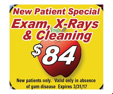 New Patient Special! Exam, X-Rays & Cleaning $84. New patients only. Valid only in absence of gum disease. Expires 3/31/17.