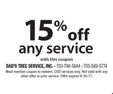 10% off any service with this coupon. Must mention coupon to redeem. COD services only. Not valid with any other offer or prior service. Offer expires 10-6-17.