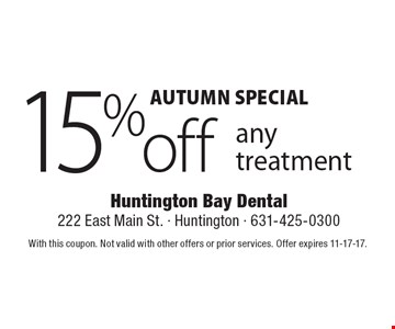 Autumn special 15% off any treatment. With this coupon. Not valid with other offers or prior services. Offer expires 11-17-17.