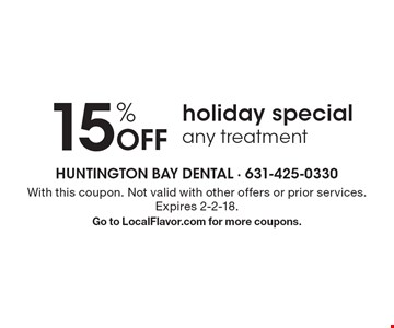 15% off holiday special any treatment. With this coupon. Not valid with other offers or prior services. Expires 2-2-18. Go to LocalFlavor.com for more coupons.