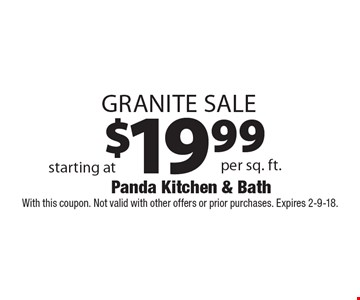 $19.99 Granite Sale. With this coupon. Not valid with other offers or prior purchases. Expires 2-9-18.