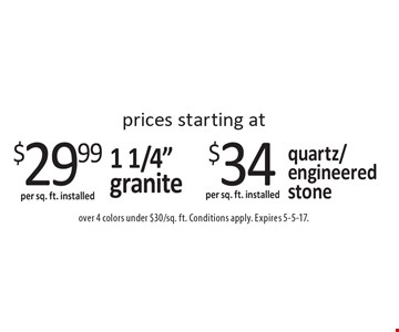 Prices starting at $29.99 per sq. ft. installed 1 1/4