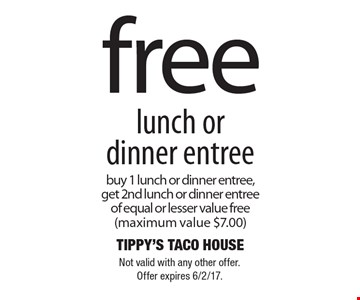 Free Lunch Or Dinner Entree. Buy 1 lunch or dinner entree, get 2nd lunch or dinner entree of equal or lesser value free (maximum value $7.00). Not valid with any other offer. Offer expires 6/2/17.