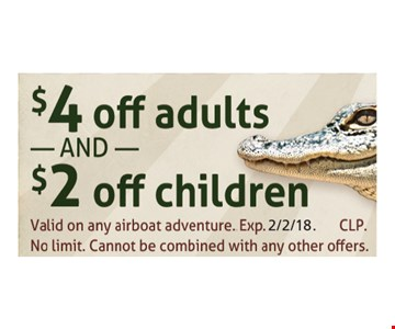 $2 Off Children or $4 Off Adults