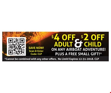 $4 Off Adult & $2 Off Child On Any Airboat Adventure! Plus A Free Small Gift!