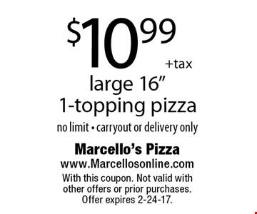 $10.99 + tax large 16